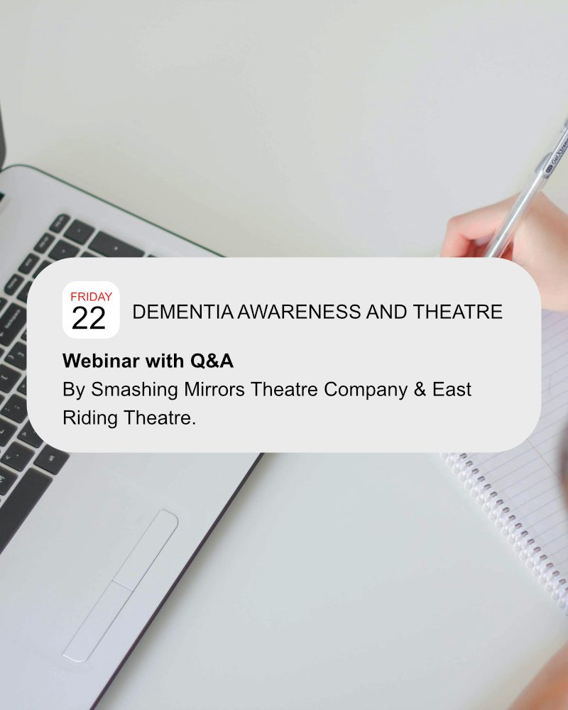 Making Dementia Friendly Theatre: a webinar and Q&A with Elizabeth Godber