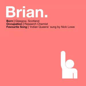 MEET THE VOLUNTEERS… Brian